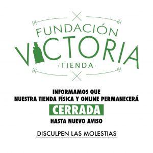 Cierre de la Tienda de Fundación Victoria hasta nuevo aviso