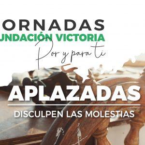 Aplazadas las Jornadas Fundación Victoria