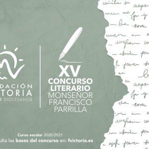 """Fundación Victoria presenta la XV edición del Concurso Literario """"Monseñor Francisco Parrilla"""""""
